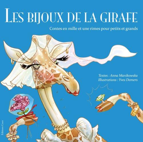 9780988892408: Les bijoux de la girafe (French Edition)