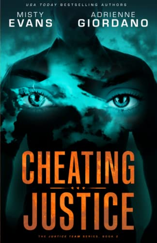 9780988893986: Cheating Justice (The Justice Team Series) (Volume 2)