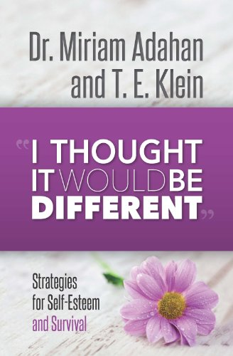I thought It Would Be Different: Dr. Miriam Adahan and T.E. KLein