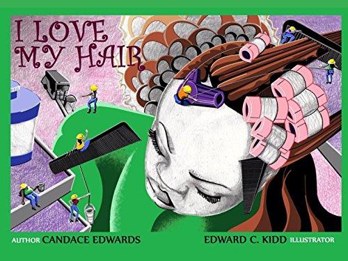 9780988897700: I Love My Hair