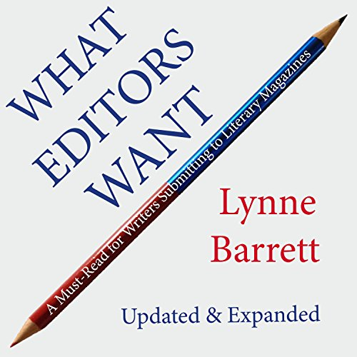 9780988897816: What Editors Want: A Must-Read for Writers Submitting to Literary Magazines