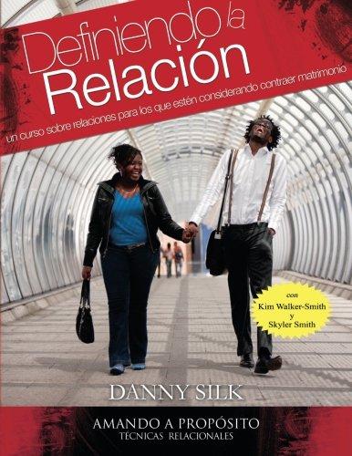 9780988898417: Definiendo la Relacion: Un Curso Relaciones Para Los Que Esten Considerando Contraer Matrimonio