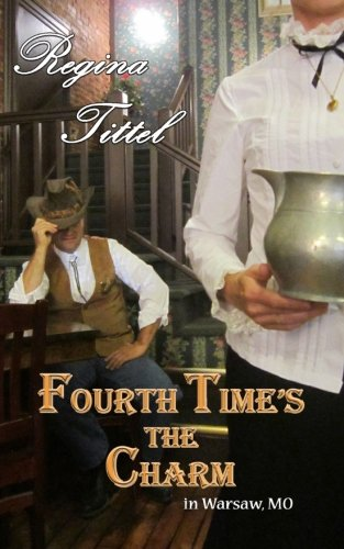Fourth Time's the Charm (in Warsaw, MO) (Volume 4): Tittel, Mrs. Regina L.