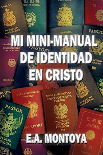 9780988901001: Mi Mini-Manual de Identidad En Cristo (Spanish Edition)