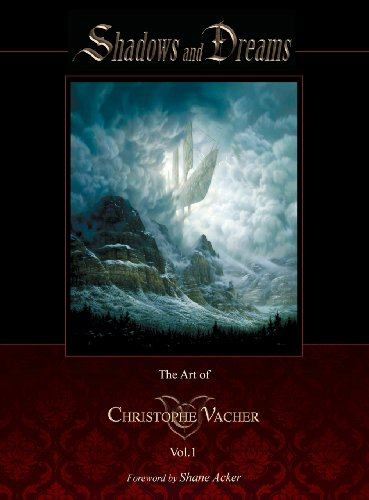 9780988901803: Shadows and Dreams-The Art of Christophe Vacher Vol 1