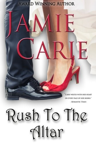 Rush To The Altar: Carie, Jamie