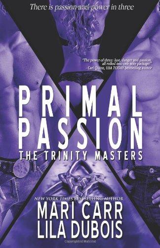 9780988910751: Primal Passion: 2 (Trinity Masters)