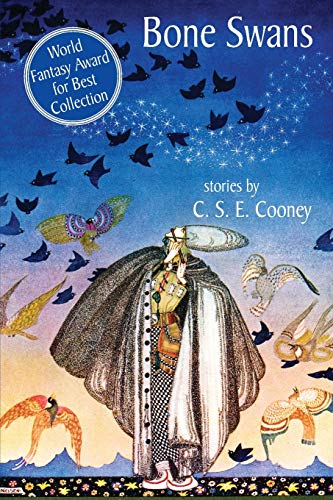 Bone Swans: Stories: C. S. E. Cooney