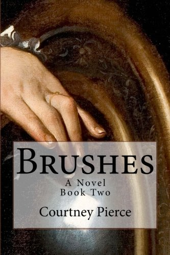 9780988917514: Brushes: A Novel (Stitches) (Volume 2)