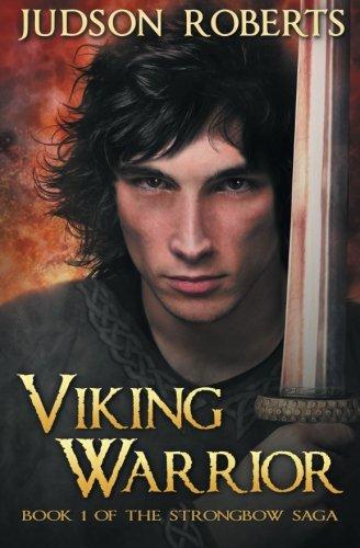 9780988922471: Viking Warrior (The Strongbow Saga) (Volume 1)