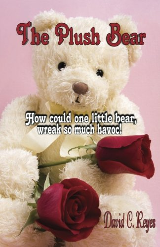 9780988922549: The Plush Bear