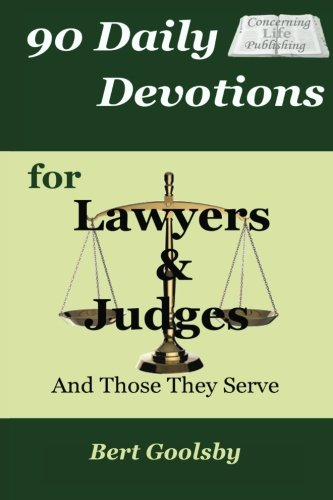 9780988922563: 90 Daily Devotions for Lawyers & Judges: And Those They Serve
