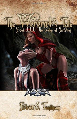 9780988923003: The Wererat's Tale III: The Collar of Perdition (Volume 3)