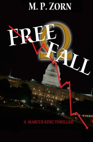 Free Fall (MARCUS KING SERIES) (Volume 1): MP Zorn
