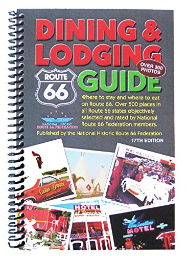 9780988924604: Route 66 Dining & Lodging Guide - 17th Edition - Spiral Bound