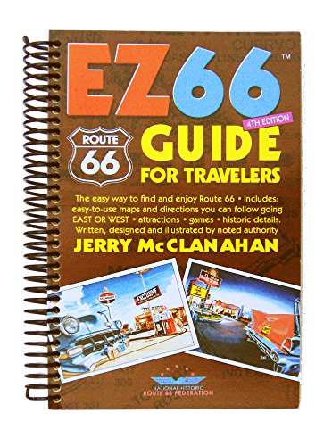 9780988924611: Route 66: EZ66 GUIDE For Travelers - 4TH EDITION by Jerry McClanahan (2015-10-30)