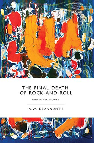 9780988924840: The Final Death of Rock-and-Roll and Other Stories