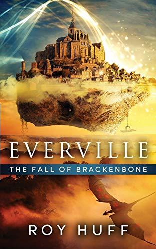 9780988936461: Everville: The Fall of Brackenbone