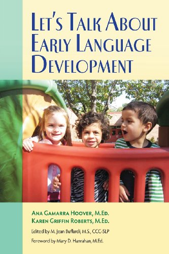 9780988939103: Let's Talk About Early Language Development