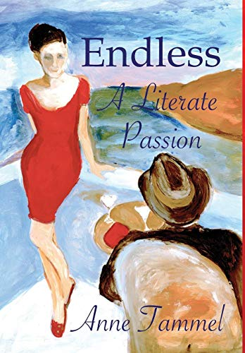 9780988944794: Endless: A Literate Passion