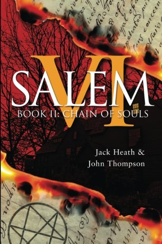 Chain of Souls: Evil Lies in the: Jack Heath, John