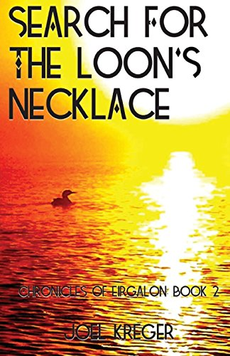 9780988951464: Search for the Loon's Necklace: Chronicles of Eirgalon: Book 2 (Volume 2)