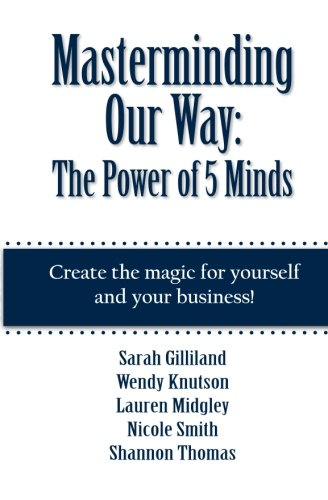 9780988951853: Masterminding Our Way: The Power of 5 Minds