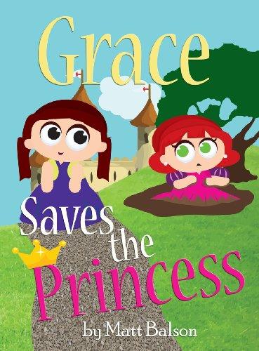Grace Saves the Princess: Matt Balson