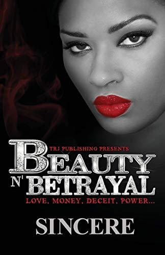 Beauty N Betrayal: Sincere Johnson