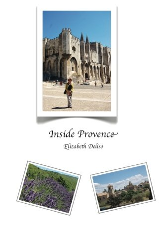 9780988959712: Inside Provence