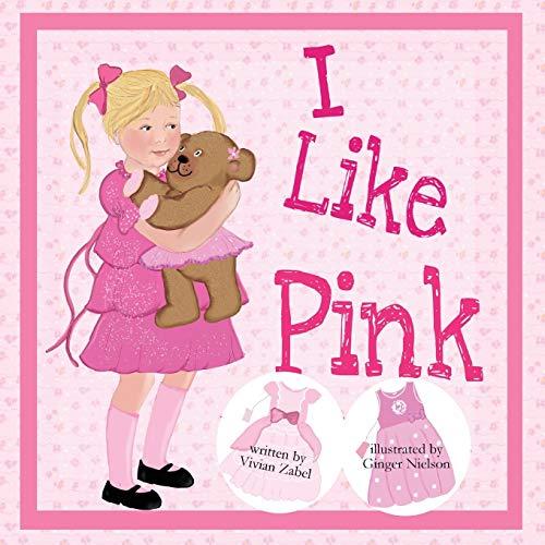 9780988961715: I Like Pink
