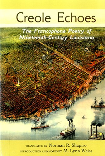 9780988962767: Creole Echoes: The Francophone Poetry of Nineteenth-Century Louisiana (Louisiana Heritage)