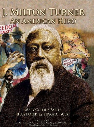 9780988964303: J. Milton Turner; An American Hero