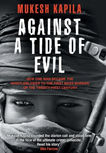 9780988968745: Against a Tide of Evil: How One Man Became the Whistleblower to the First Mass Murder Ofthe Twenty-First Century
