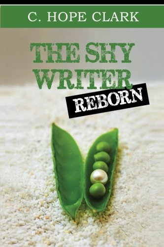 9780988974500: The Shy Writer Reborn: An Introverted Writer's Wake-up Call