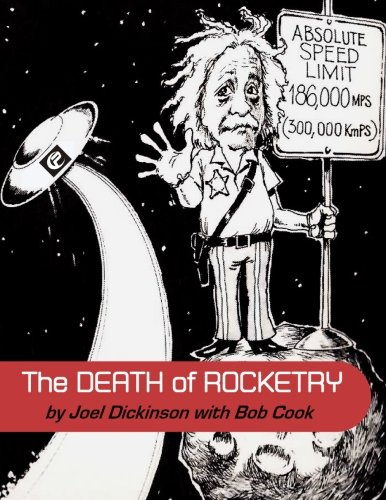 The Death of Rocketry (Paperback or Softback): Dickinson, Joel