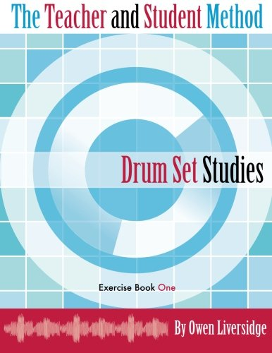 9780988978102: The Teacher and Student Method Drum Set Studies Exercise Book One
