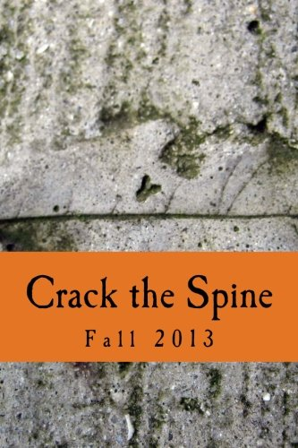 Crack the Spine: Fall 2013: Crack the Spine