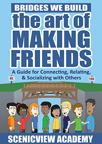 9780988978508: Bridges We Build: The Art of Making Friends: A Guide for Conn