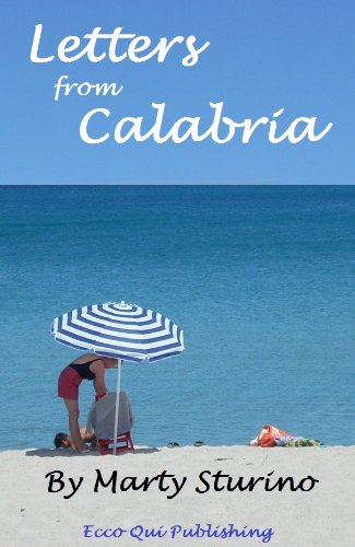9780988980334: Letters from Calabria
