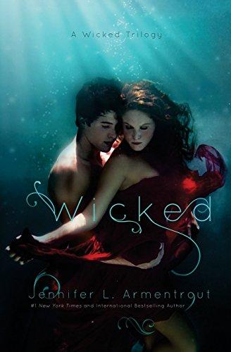 Wicked (A Wicked Trilogy) (Volume 1): Armentrout, Jennifer L.
