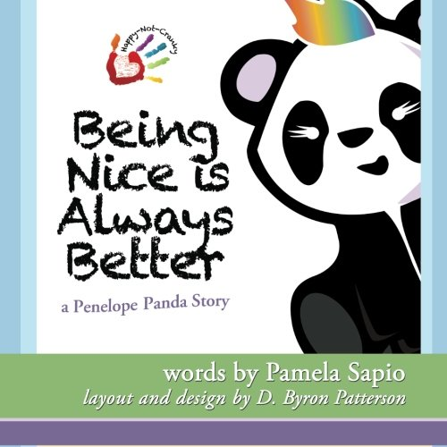 9780988987722: Being Nice is Always Better: A Penelope Panda Story