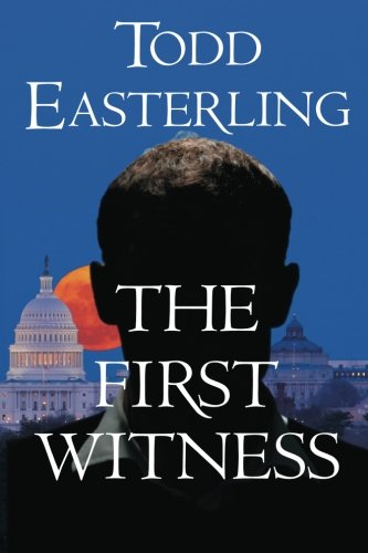 9780988988019: The First Witness