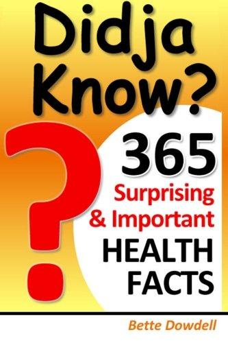 9780988995307: Didja Know? 365 Surprising & Important Health Facts