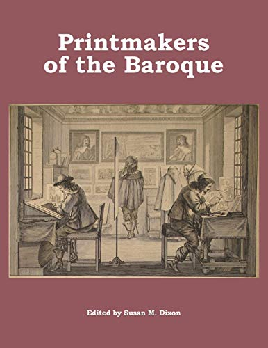9780988999930: Printmakers of the Baroque