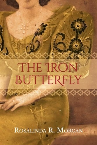 9780989001731: The Iron Butterfly (Journey to Freedom) (Volume 1)