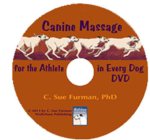 9780989005913: Canine Massage for the Athlete in Every Dog DVD
