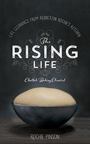 9780989007238: The Rising Life: Challah Baking. Elevated