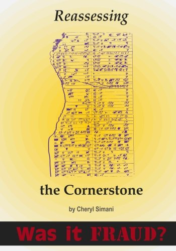 9780989016025: Reassessing the Cornerstone: A Critical Review of the Discoveries of Rawlinson, Smith, and Horn