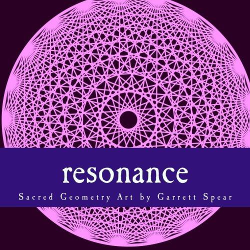 9780989022118: Resonance: Sacred Geometry Art